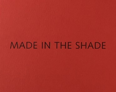 Exhibition, MADE IN THE SHADE, Pace/MacGill Gallery